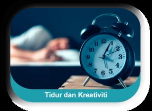 Tidur dan Kreativiti